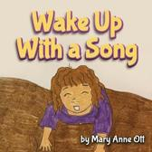Wake Up with a Song