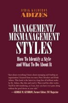 Management/Mismanagement Styles