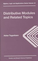 Distributive Modules and Related Topics