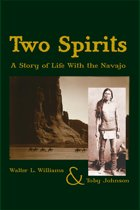 Two Spirits: A Story of Life With the Navajo