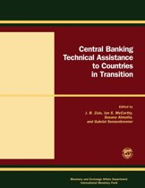 Central Banking Technical Assistance to Countries in Transition: Papers and Proceedings of the Meeting of Donor and Recipient Central Banks and International Institutions