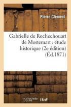 Gabrielle de Rochechouart de Mortemart