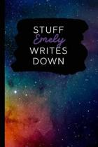 Stuff Emely Writes Down: Personalized Journal / Notebook (6 x 9 inch) with 110 wide ruled pages inside [Multicolor Universe]