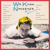We Know Nonsense