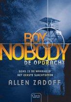 Boy nobody 2 - De opdracht