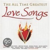 All Time Greatest Love Songs. Feat. Celine Dion, Britney Spears, Shania Twai