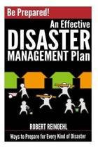 Be Prepared! An Effective Disaster Management Plan