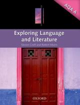 Exploring Language and Literature for AQA A