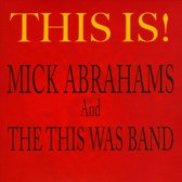 Mick Abrahams - This Is!