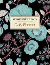 Appointment Book - Daily Planner: A 52 Week Hourly Planner For Daily Appointments - 15 Minute Intervals From 8am to 9pm - Perfect for Salons Hair Styl