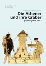 Die Athener Und Ihre Gr ber (1000-300 V. Chr.)