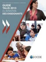Talis Guide Talis 2013 A L'Intention Des Enseignants