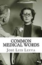 Common Medical Words