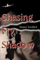 Chasing My Shadow