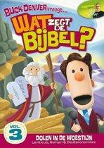 Wat Zegt De Bijbel 3 - Dwalen Door De Woestijn
