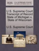 U.S. Supreme Court Transcript of Record State of Michigan V. State of Wisconsin