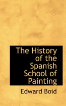 The History of the Spanish School of Painting