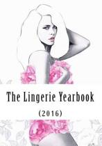 The Lingerie Yearbook (2016)