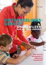 Ontwikkelingsgericht onderwijzen aan 4- tot 12-jarigen