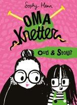 Oma Knetter - Oud en stout
