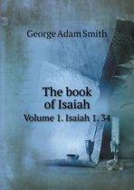 The Book of Isaiah Volume 1. Isaiah 1. 34