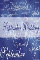 Wedding Journal September Wedding