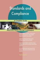 Standards and Compliance a Complete Guide