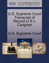 U.S. Supreme Court Transcript of Record U S V. Carignan