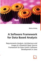 A Software Framework for Data Based Analysis