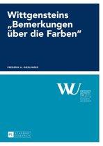 Wittgensteins 'Bemerkungen ueber die Farben'