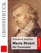 Maria Stuart (Gro druck)