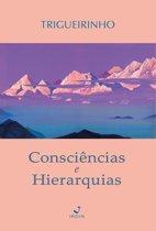 Consciências e Hierarquias