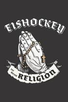 Eishockey Ist Meine Religion: DIN A5 6x9 I 120 Seiten I Kariert I Notizbuch I Notizheft I Notizblock I Geschenk I Geschenkidee