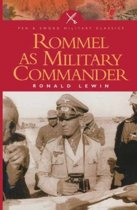 Rommel as a Military Commander
