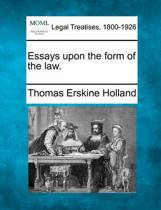 Essays Upon the Form of the Law.