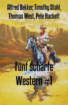 Fünf scharfe Western #1