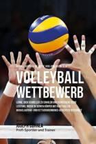 Muskelaufbau-Rezepte VOR Und Nach Dem Volleyball-Wettbewerb