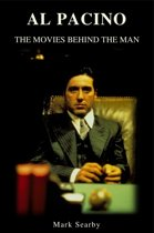Al Pacino: The Movies Behind The Man