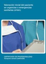 UF0681 - Valoracion inicial del paciente en urgencias o emergencias sanitarias