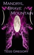 Mandryl Brave Mountain