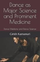 Dance as Major Science and Prominent Medicine