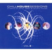 Chill House Sessions 2