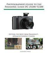Photographer's Guide to the Panasonic Lumix DC-ZS200/TZ200