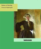 Notes On Nursing : What It Is And What It Is Not