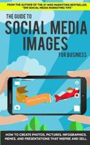 The Guide to Social Media Images for Business