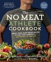 Boek cover No Meat Athlete Cookbook van Matt Frazier (Paperback)