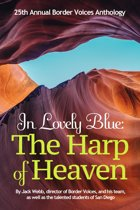 In Lovely Blue: The Harp of Heaven