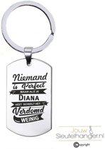 Niemand Is Perfect - Diana - RVS Sleutelhanger