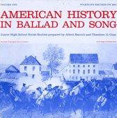 American History in Ballad & Song, Vol. 1