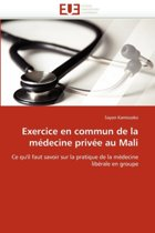 Exercice En Commun de la M decine Priv e Au Mali
